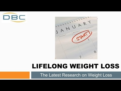 Lifelong Weight Loss - The Latest Research on Weight Loss