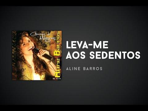MILAGRES DE CAMINHOS ALINE BAIXAR BARROS