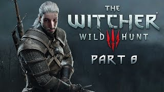 SingSing The Witcher 3: Wild Hunt - Part 8