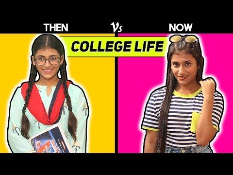 College Life : Then Vs. Now | SAMREEN ALI
