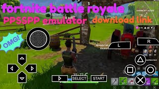 fortnite battle royale android ppsspp with download link