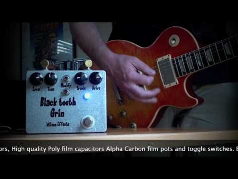Wilson Effects: Black Tooth Grin OD - Les Paul to Bassman