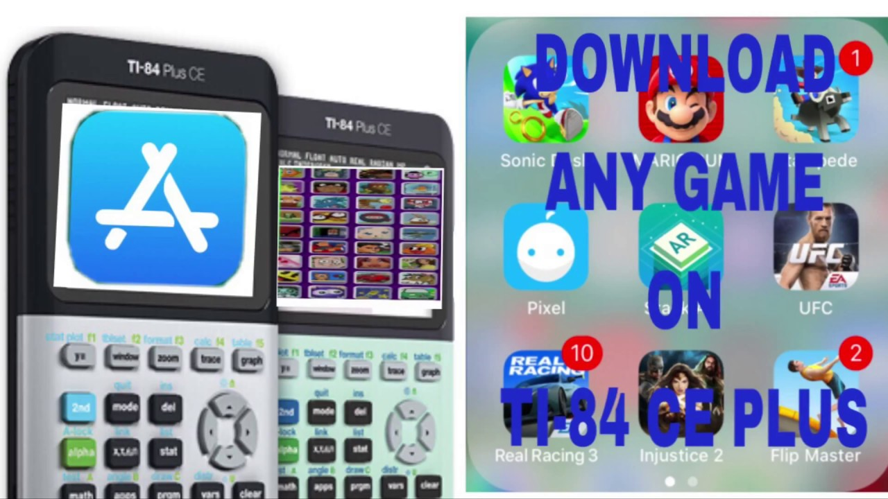 Download Any APP STORE Game (basically) On Ti-84 Plus Ce! (2017)