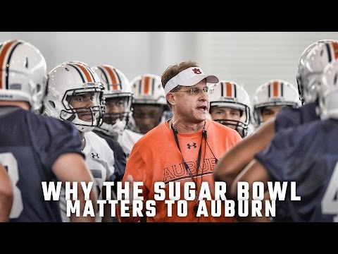 Why the Sugar Bowl matters to Auburn