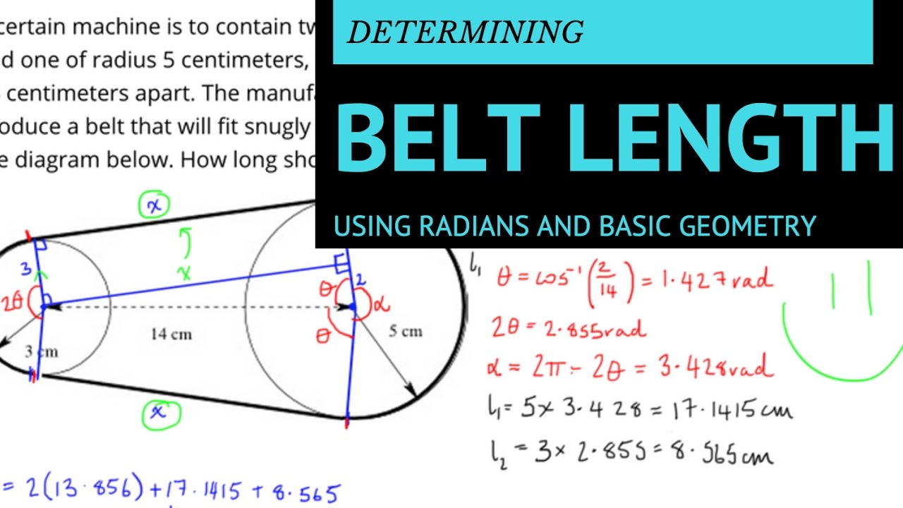 Finding the Length of a Belt Using Radians and Simple Geometry