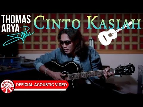 Thomas Arya - Cinto Kasiah [Official Acoustic Video HD]
