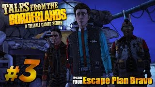Tales From The Borderlands: Episode 4 - Walkthrough Gameplay Part 3 [escape Plan Bravo] - Lets Play
