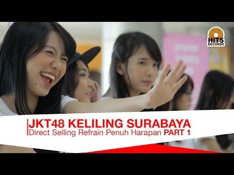 JKT48 Refrain Penuh Harapan Keliling Surabaya Part 1