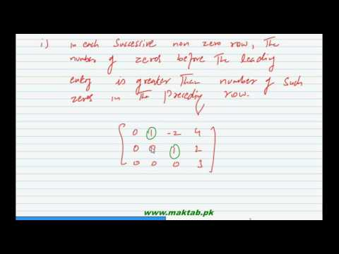FSc Math Book1, Ch 3, LEC 21: Echelon and Reduced Echelon forms of Matrices