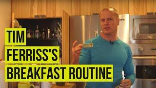 Breakfast routine with Tim Ferriss | Tim Ferriss
