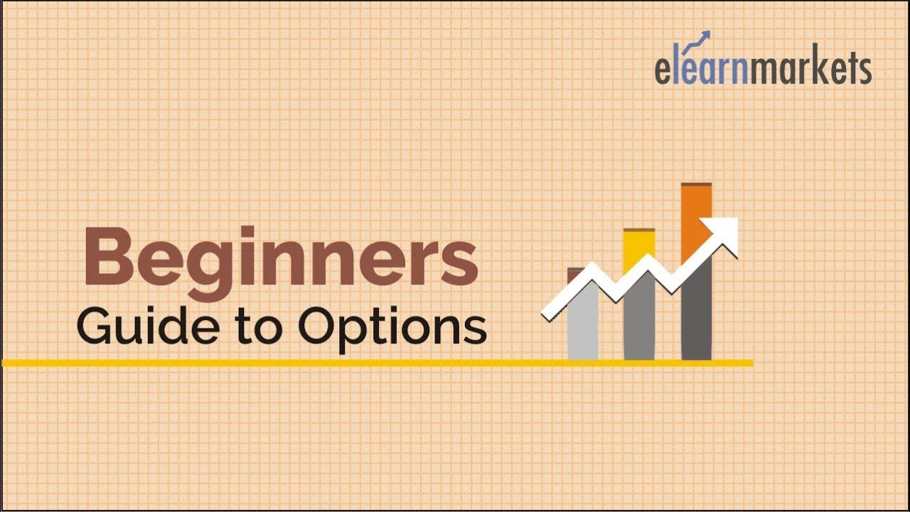 beginners s guide to options youtube rh youtube com beginners guide to stock options beginners guide to options trading pdf