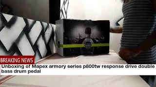 Mapex armory series p800tw response drive double bass drum pedal unboxing