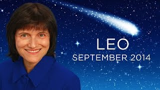LEO SEPTEMBER 2014 - Astrology Forecast