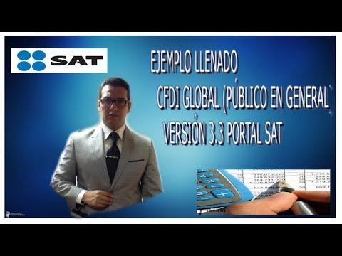 Tutorial llenado de CFDI Global (Público en general) versión 3.3 portal del SAT