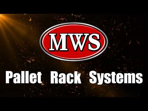 Pallet Rack Systems - MWS Is Ready To Help!