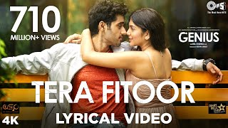 Download Video Tera Fitoor Lyrical - Genius | Utkarsh Sharma, Ishita Chauhan | Arijit Singh | Himesh Reshammiya MP3 3GP MP4