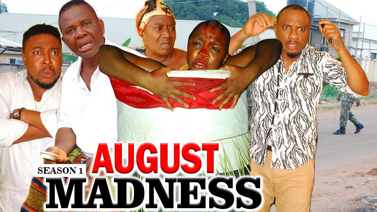 Download AUGUST MADNESS 1 (CHACHA EKEH) - LATEST NIGERIAN NOLLYWOOD MOVIES