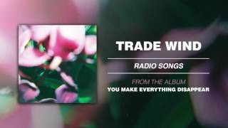 "Trade Wind ""Radio Songs"""