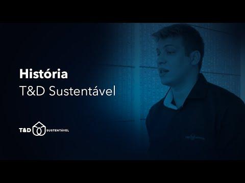Assista: História da T&D Sustentável