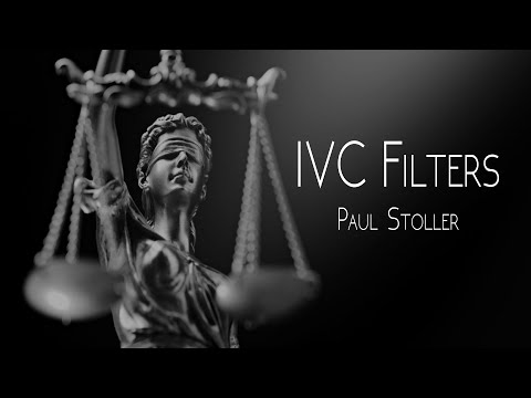 IVC Filters - Paul Stoller