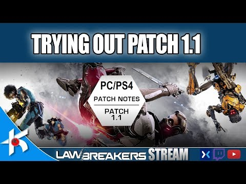 Lawbreakers | TRYING OUT PATCH 1.1