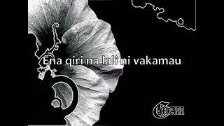 Ena qiri na lali ni vakamau with lyrics