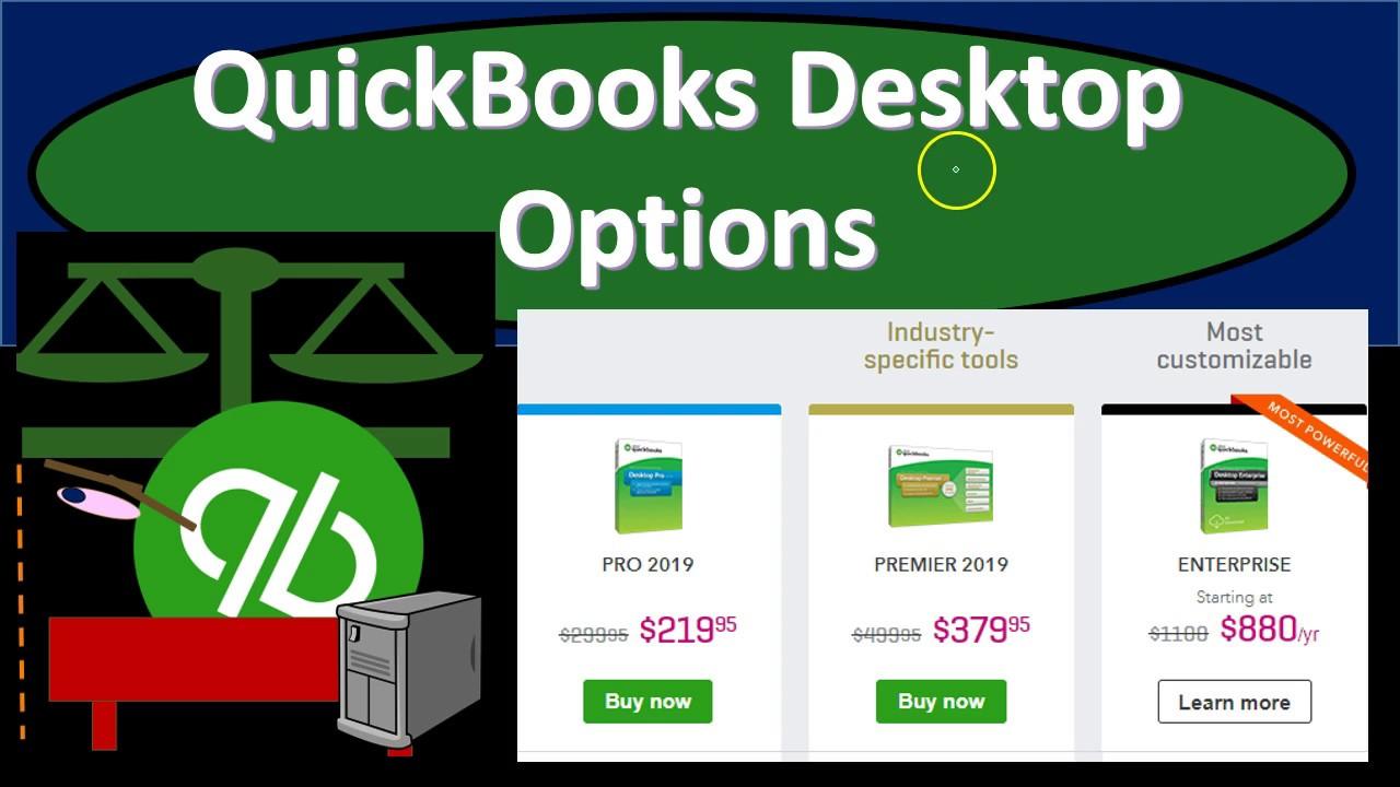 QuickBooks Desktop 2019 Options