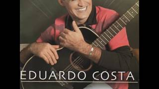 Coração Aberto - Eduardo Costa