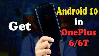 Android 10 for OnePlus 6/6T | Oneplus 6 and 6T के लिए आया Android 10 Open Beta | #TechScope
