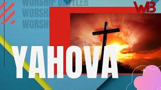 YAHOVA Audio Video  Hindi Christian Song Worship Battler