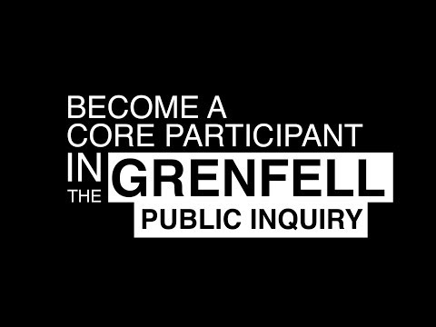 Grenfell Tower Inquiry Core Participant Video
