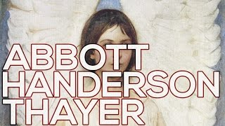 Abbott Handerson Thayer: A collection of 99 paintings (HD)
