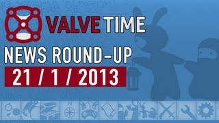21st January 2013 - ValveTime Weekly News Round-Up