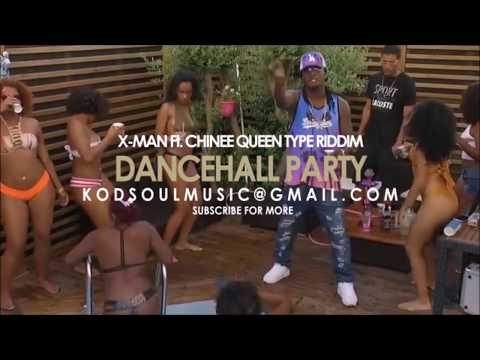 X-MAN Ft. CHINEE QUEEN Type Riddim 2018 - Dancehall Party [Prod.By @Kodsoulmusic]
