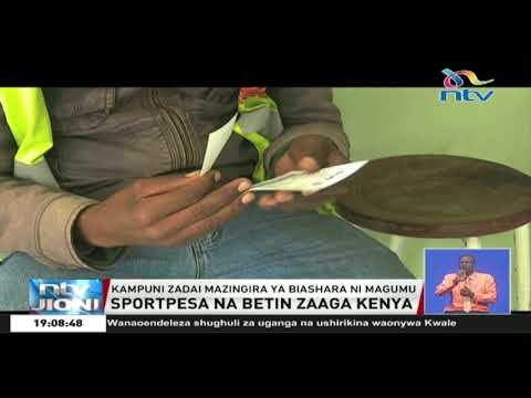 Kampuzi Za Sportpesa, Betin Zaaga Kenya Kwa Mazingira Magumu Ya Biashara