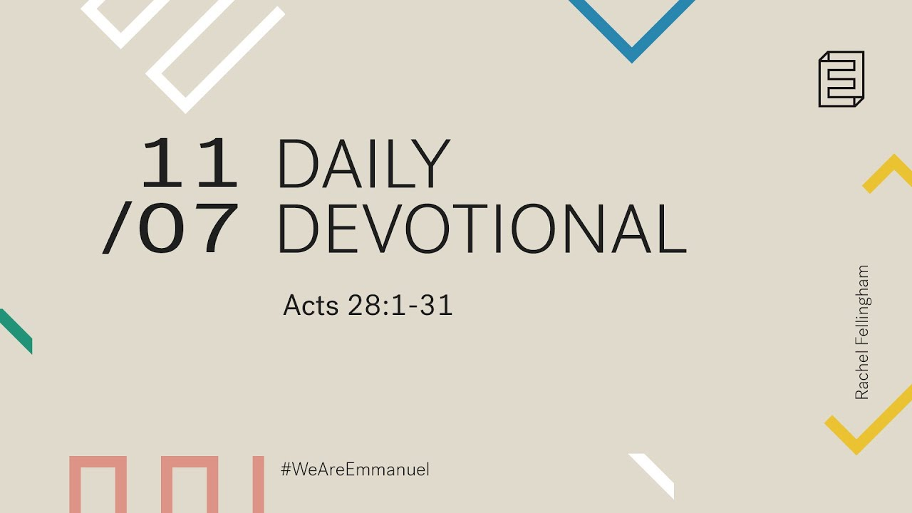 Daily Devotional with Rachel Fellingham // Acts 28:1-31 Cover Image