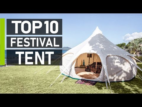 Top 10 Amazing Tents For Festivals & Family Camping