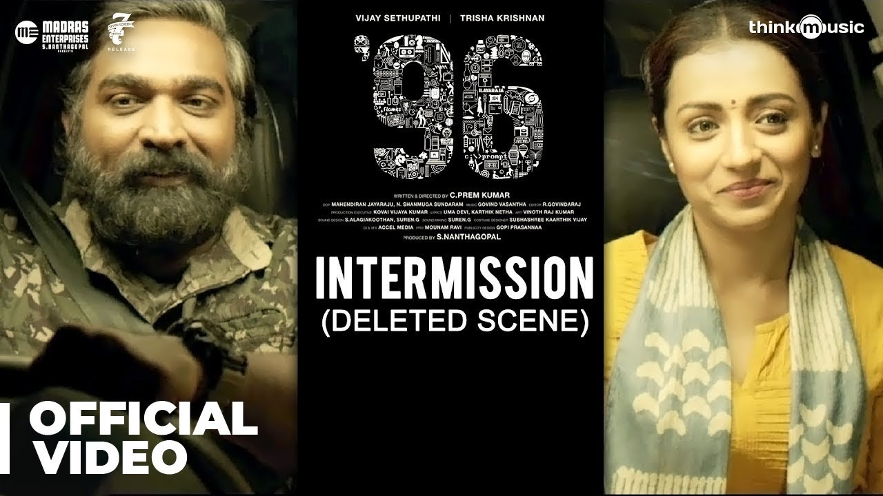 96 Movie - Intermission Deleted Scene | Vijay Sethupathi, Trisha | Govind Vasantha | C. Prem Kumar