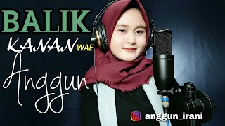 Download BALIK KANAN WAE - HAPPY ASMARA (ANGGUN Acoustic Cover)