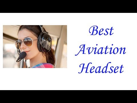 846fa4f6c07 10 BEST AVIATION HEADSETS 2019 | TOP 10 LIST - Jeffrey Anderson