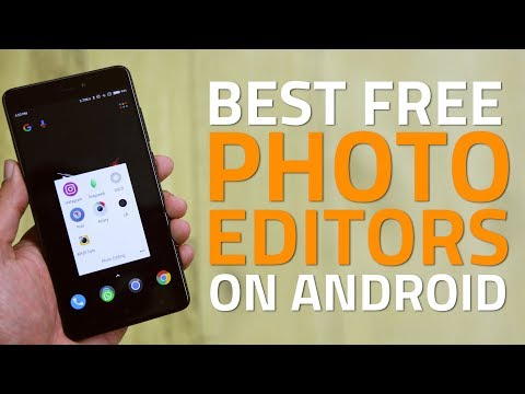 Best Free Photo Editing Apps On Android