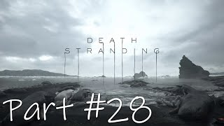 Let's Play - Death Stranding Part #28