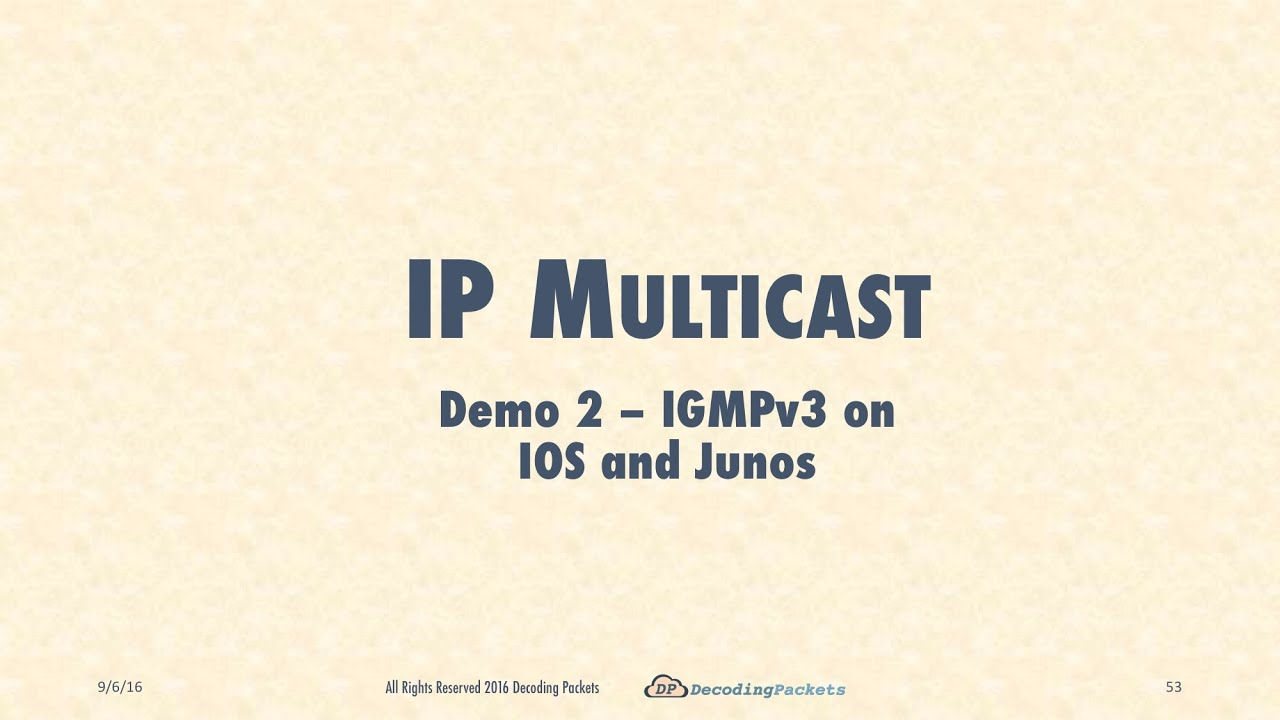 Demo 2 - IGMPv3 on IOS and Junos Routers
