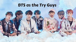 BTS as the Try Guys