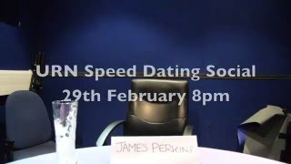 URN Speed Dating Advert - Feb 2016