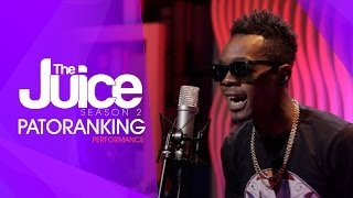 PATORANKING ON THE JUICE S02 E01 - SPOT ON PERFORMANCE
