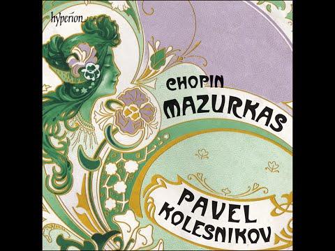 Frédéric Chopin—Mazurkas—Pavel Kolesnikov (piano)