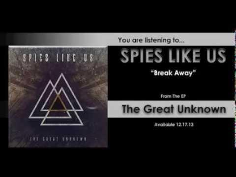 Spies Like Us - Break Away