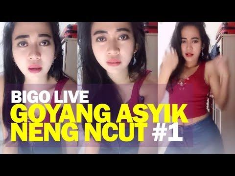 Goyang Asyik Bigo Live bareng Neng Ncut #1