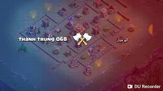 NTT/clash of clans đánh chay cung thủ lén lút 11/phù thủy 10